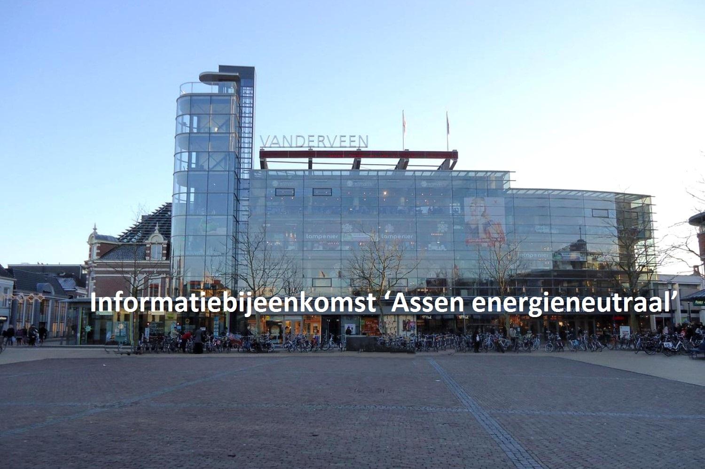 Informatiebijeenkomst 'Assen energieneutraal'