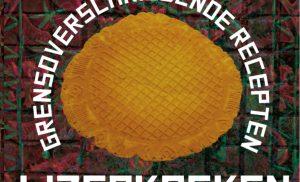 Nieuw receptenboek 'IJzerkoeken': grensoverschrijdende recepten
