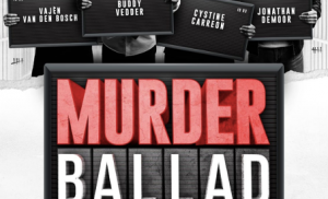 Murder Ballad is spannend en sexy